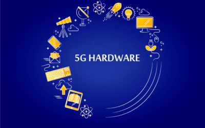 Everything You Need To Know About 5G Hardware